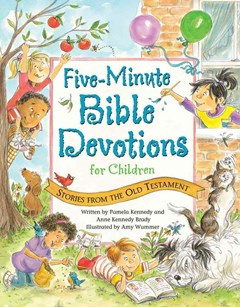 Five-Minute Bible Devotions for Children