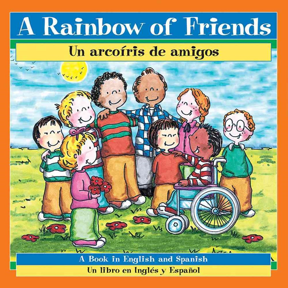 A Rainbow of Friends / un Arco+¡ris de Amigos