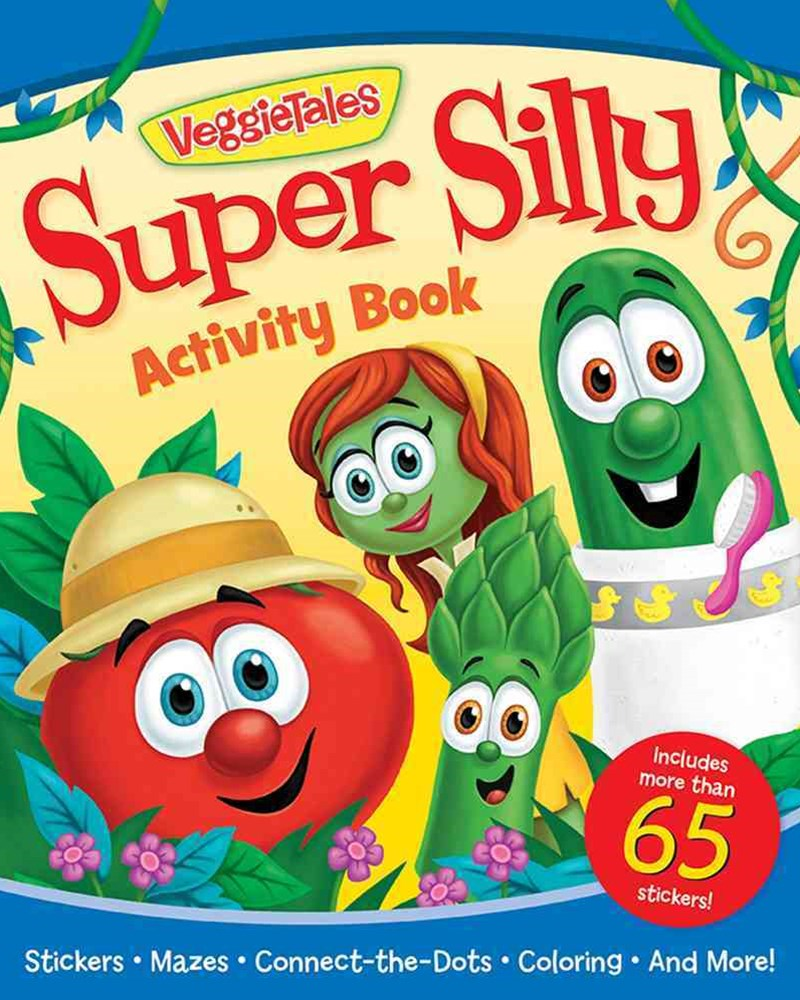 The VeggieTales Super Silly Activity Book
