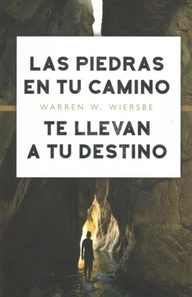 Las piedras en tu camino te llevan a tu destino/ The stones on your way lead you to your destinatio