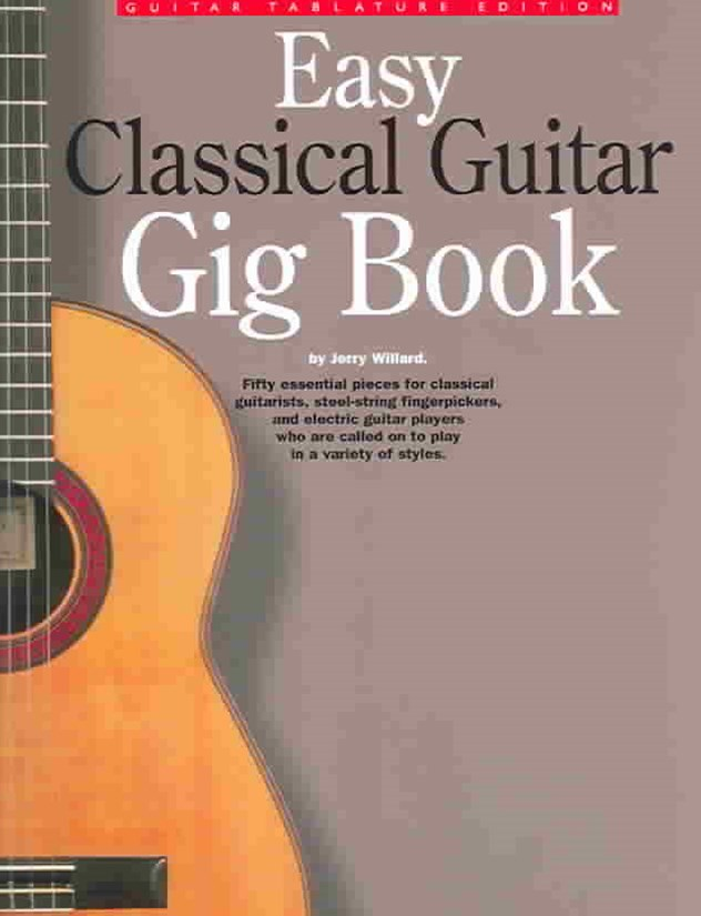 The Easy Classical Guitar Gig Book