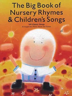 The Big Book of Nursery Rhymes and Children