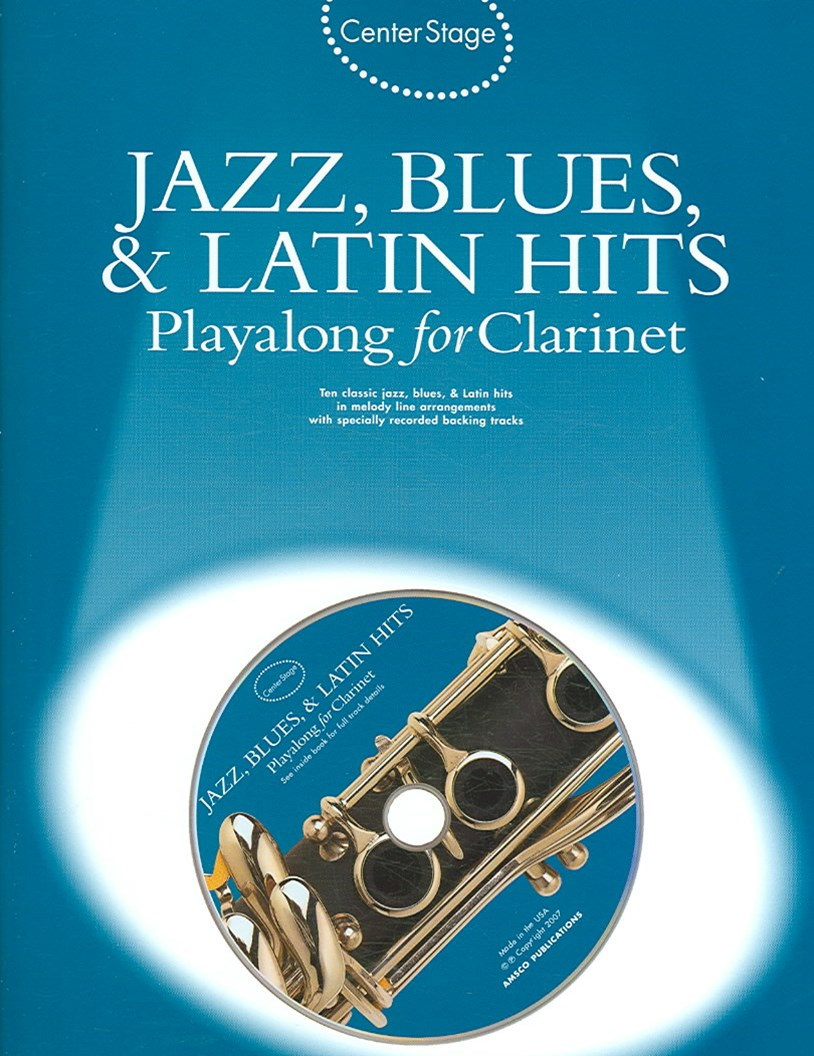 Jazz, Blues, and Latin Hits Playalong for Clarinet