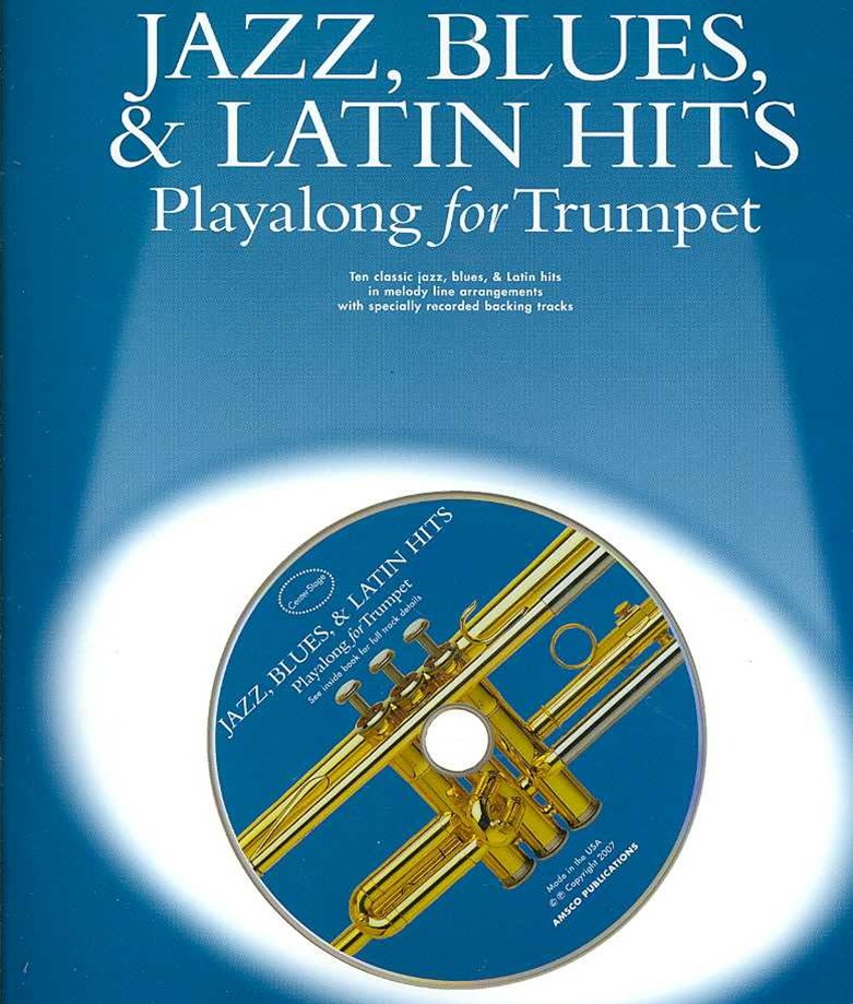 Jazz, Blues, and Latin Hits Playalong for Trumpet
