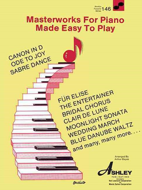 Masterworks for Piano Made Easy to Play