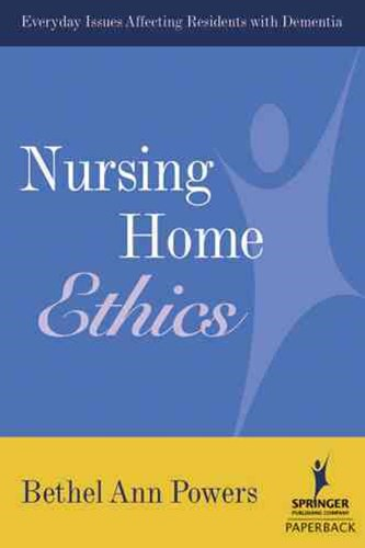 Nursing Home Ethics