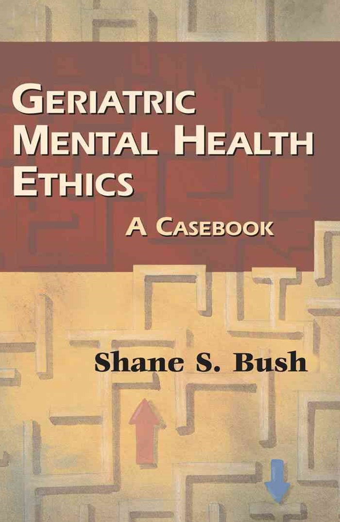 Geriatric Mental Health Ethics