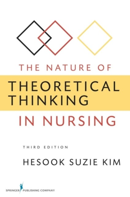 Nature of Theoretical Thinking in Nursing