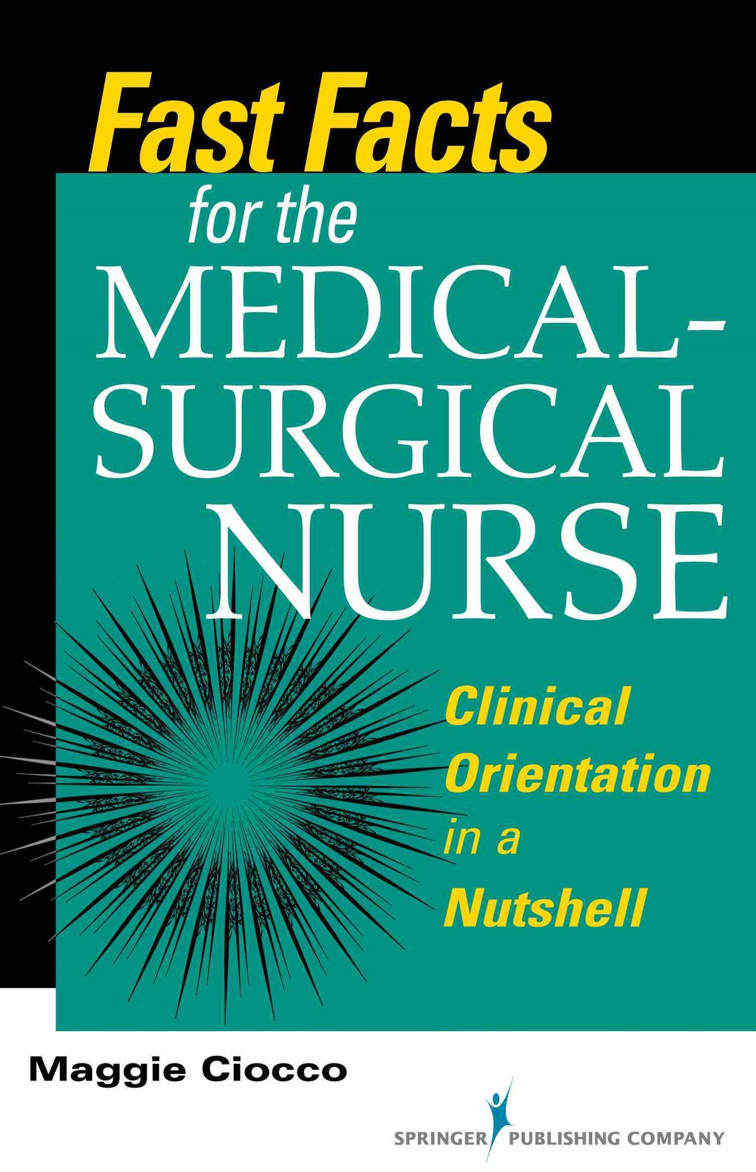 Fast Facts for the Medical-Surgical Nurse