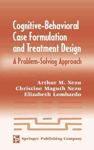 Cognitive-Behavior Case Formulation to Treatment Design