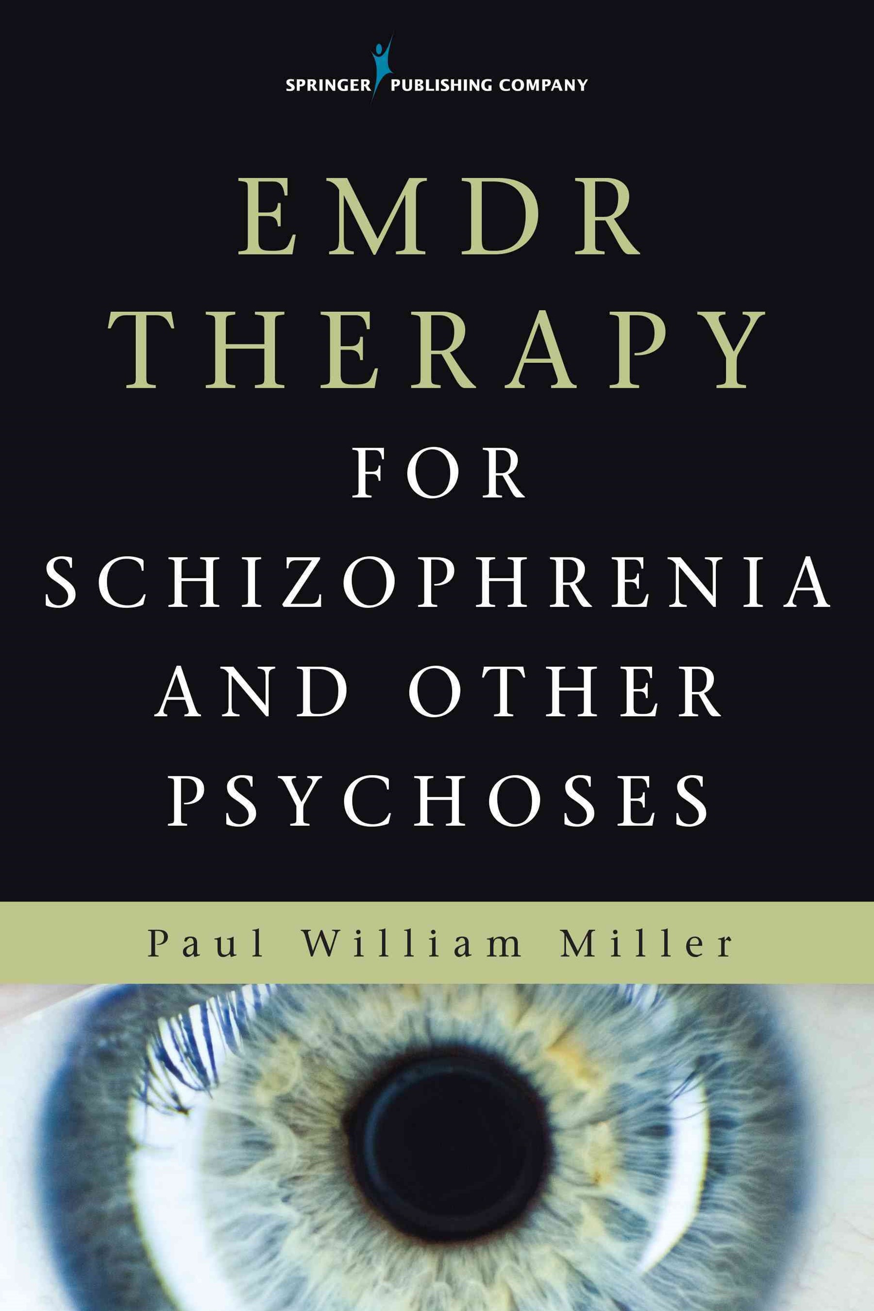 Emdr for Schizophrenia and Other Psychoses