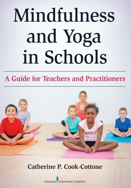 (ebook) Mindfulness and Yoga in Schools