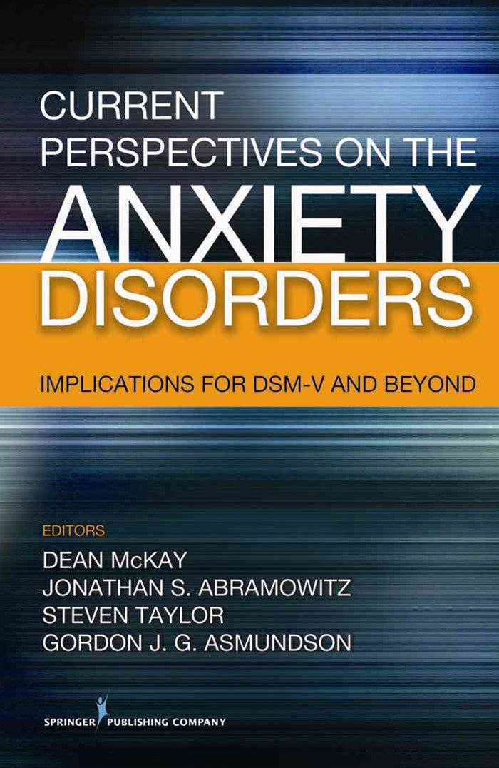 Current Perspectives on the Anxiety Disorders