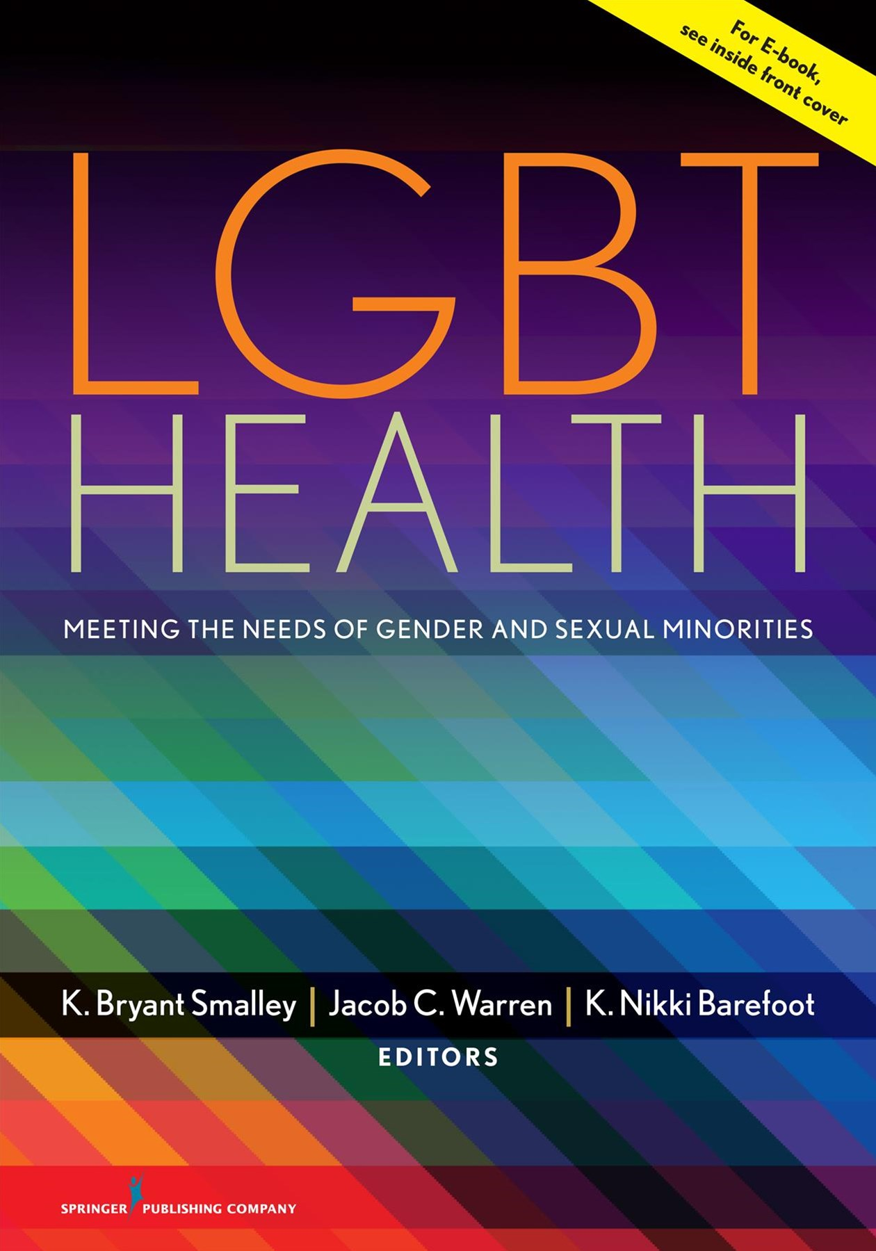 LGBT Health: Meeting the Needs of Gender and Sexual Minorities