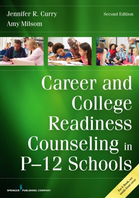 (ebook) Career and College Readiness Counseling in P-12 Schools, Second Edition