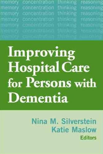 Hospital Care for Persons with Dementia