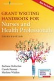 Grant Writing Handbook for Nurses and Health Professionals 3ed (App Included)