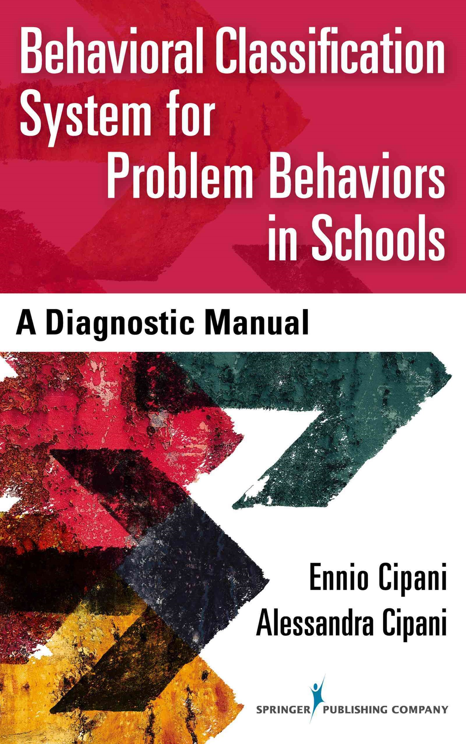 Behavioral Classification System for Problem Behaviors in Schools: A Diagnostic Manual
