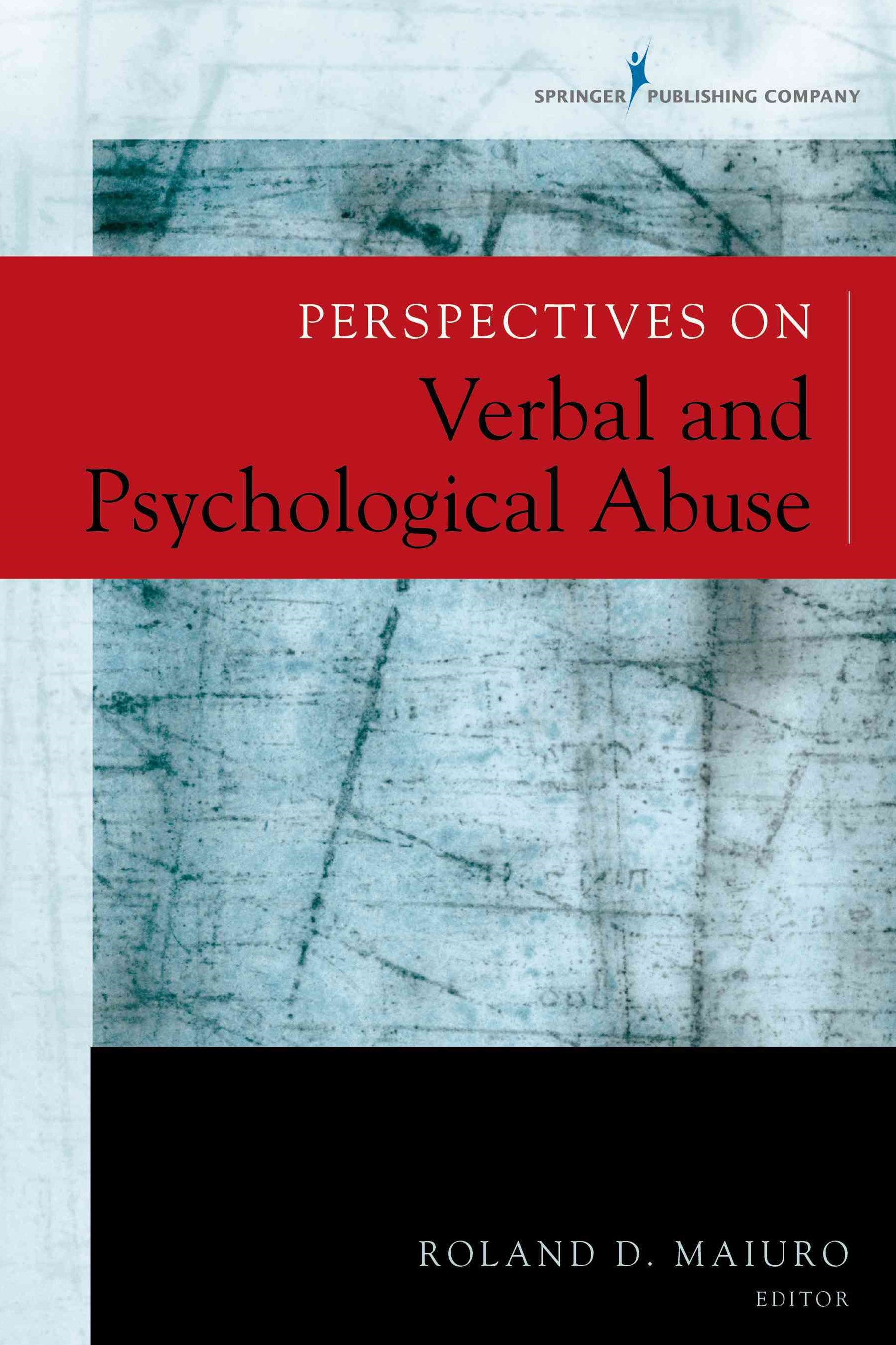 Perspectives on Verbal and Psychological Abuse
