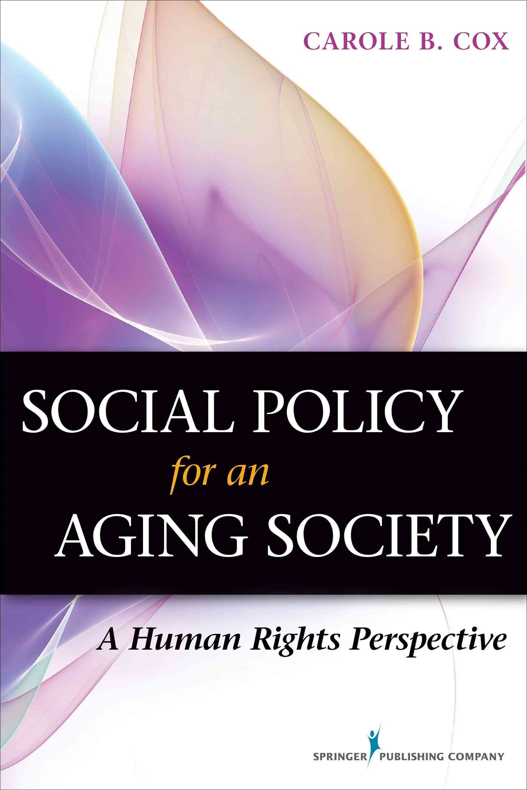 Social Policy for an Aging Society