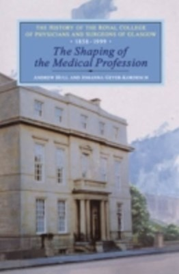 Shaping of the Medical Profession