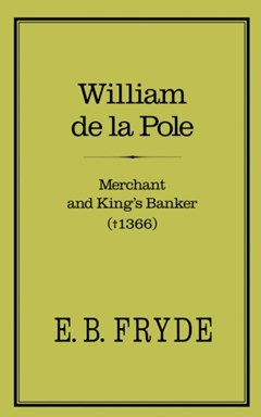 William de la Pole: Merchant and King