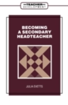 (ebook) Becoming a Secondary Head Teacher