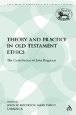 (ebook) Theory and Practice in Old Testament Ethics