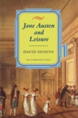 Jane Austen and Leisure