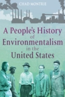 People's History of Environmentalism in the United States