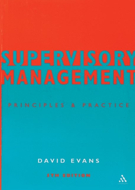 Supervisory Management : Principles and Practice