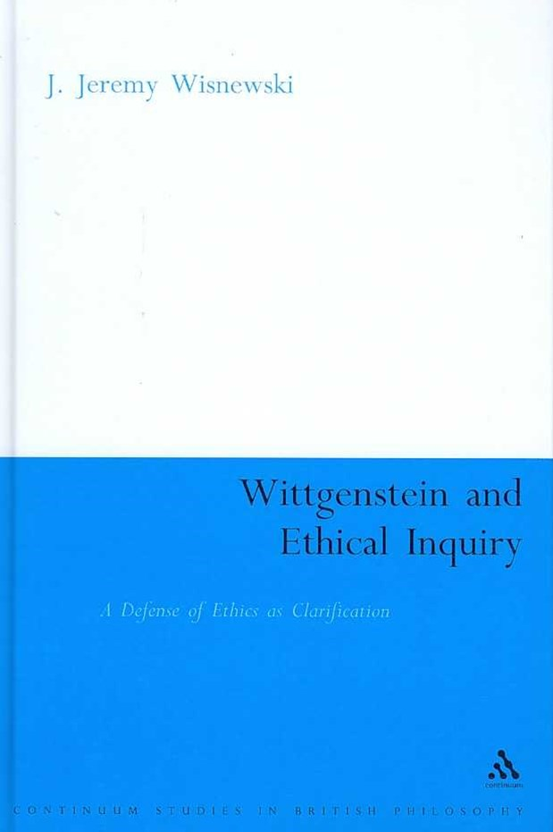 Wittgenstein and Ethical Inquiry