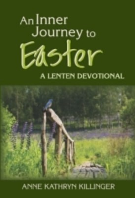 Inner Journey to Easter