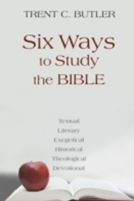 Six Ways to Study the Bible
