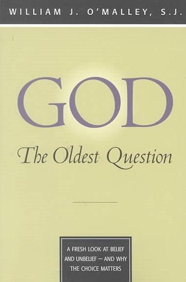 God - The Oldest Question
