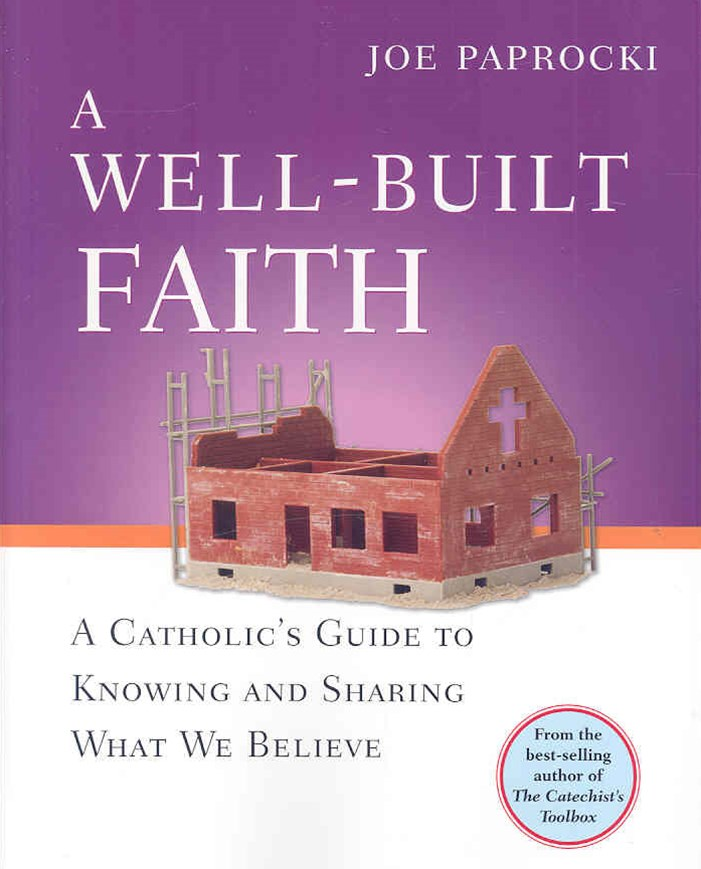 A Well-Built Faith