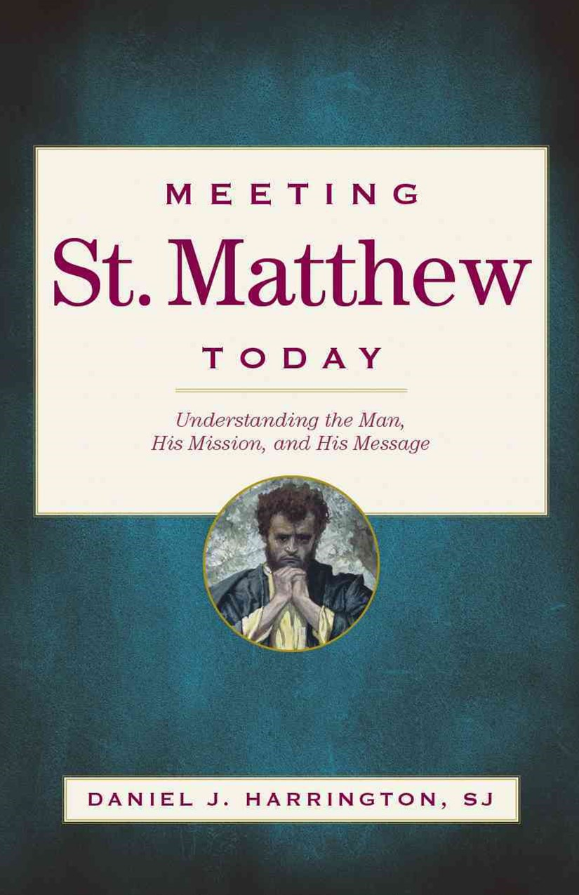 Meeting St. Matthew Today