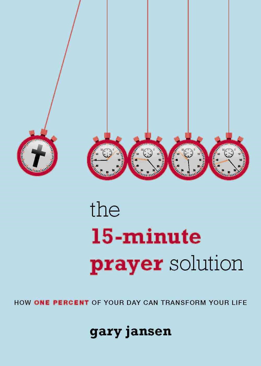 The 15-Minute Prayer