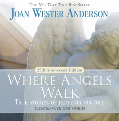 (ebook) Where Angels Walk (25th Anniversary Edition)