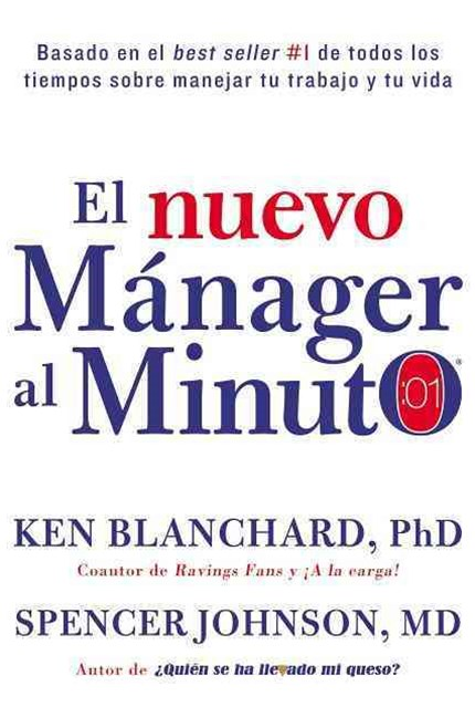 El Nuevo Mánager Al Minuto (One Minute Manager - Spanish Edition)