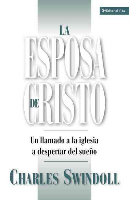 La esposa de Cristo: A Call to the Church to Wake Up