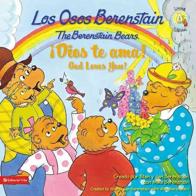 Osos Berenstain !Dios Te ama!/The Berenstain Bears God Loves You!