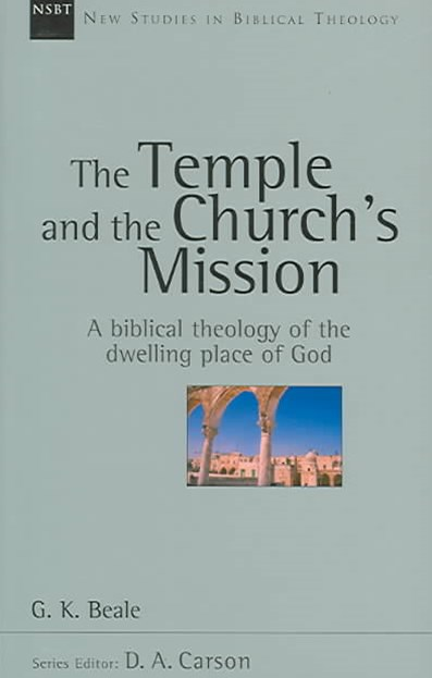 The Temple and the Church's Mission