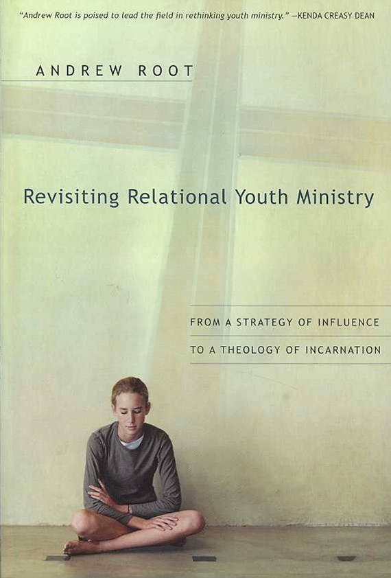 Revisiting Relational Youth Ministry