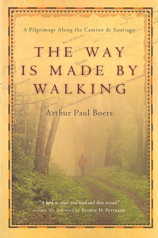 The Way Is Made by Walking
