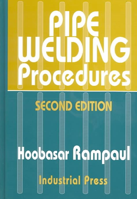 Pipe Welding Procedures 2nd Ed