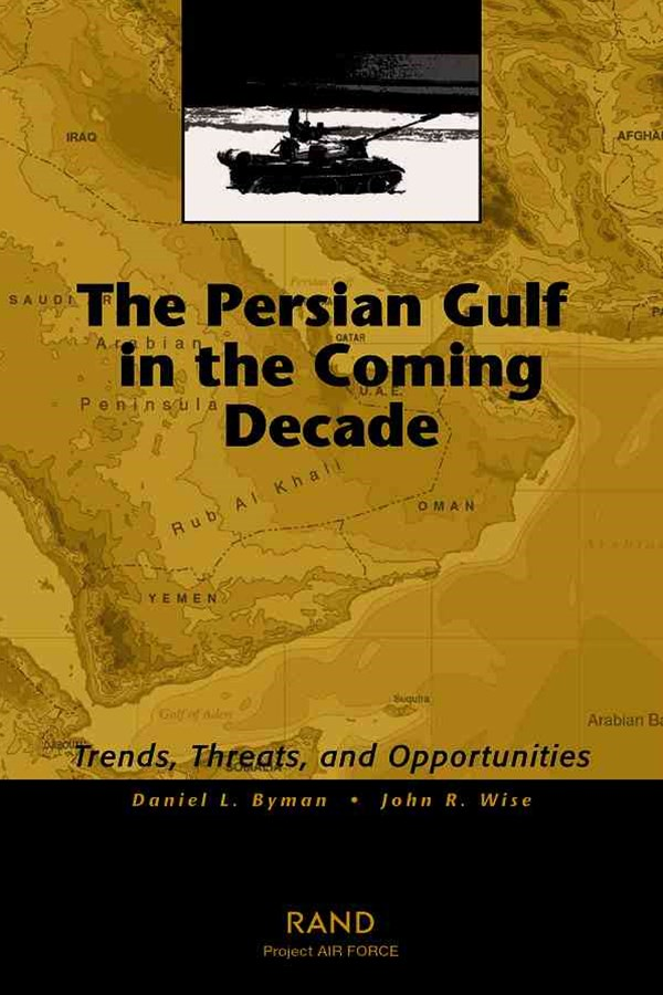 The Persian Gulf in the Coming Decade