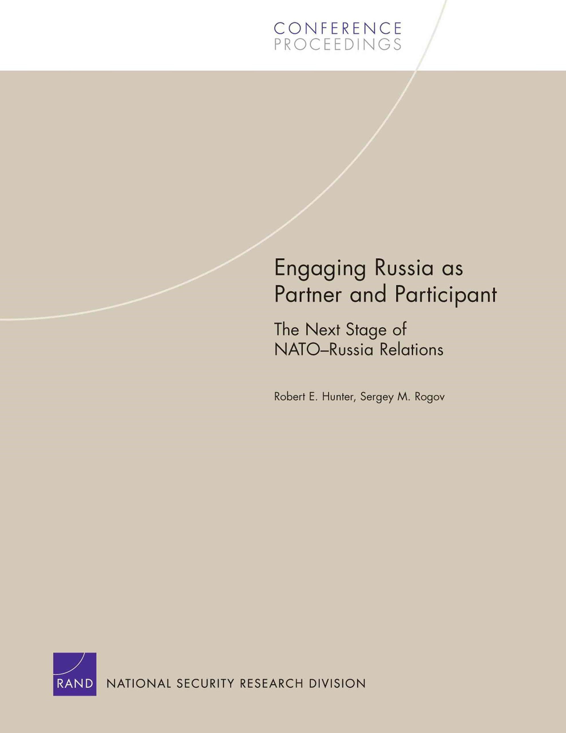 Engaging Russia As Partner and Participant