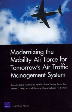 Modernizing the Mobility Air Force for Tomorrow