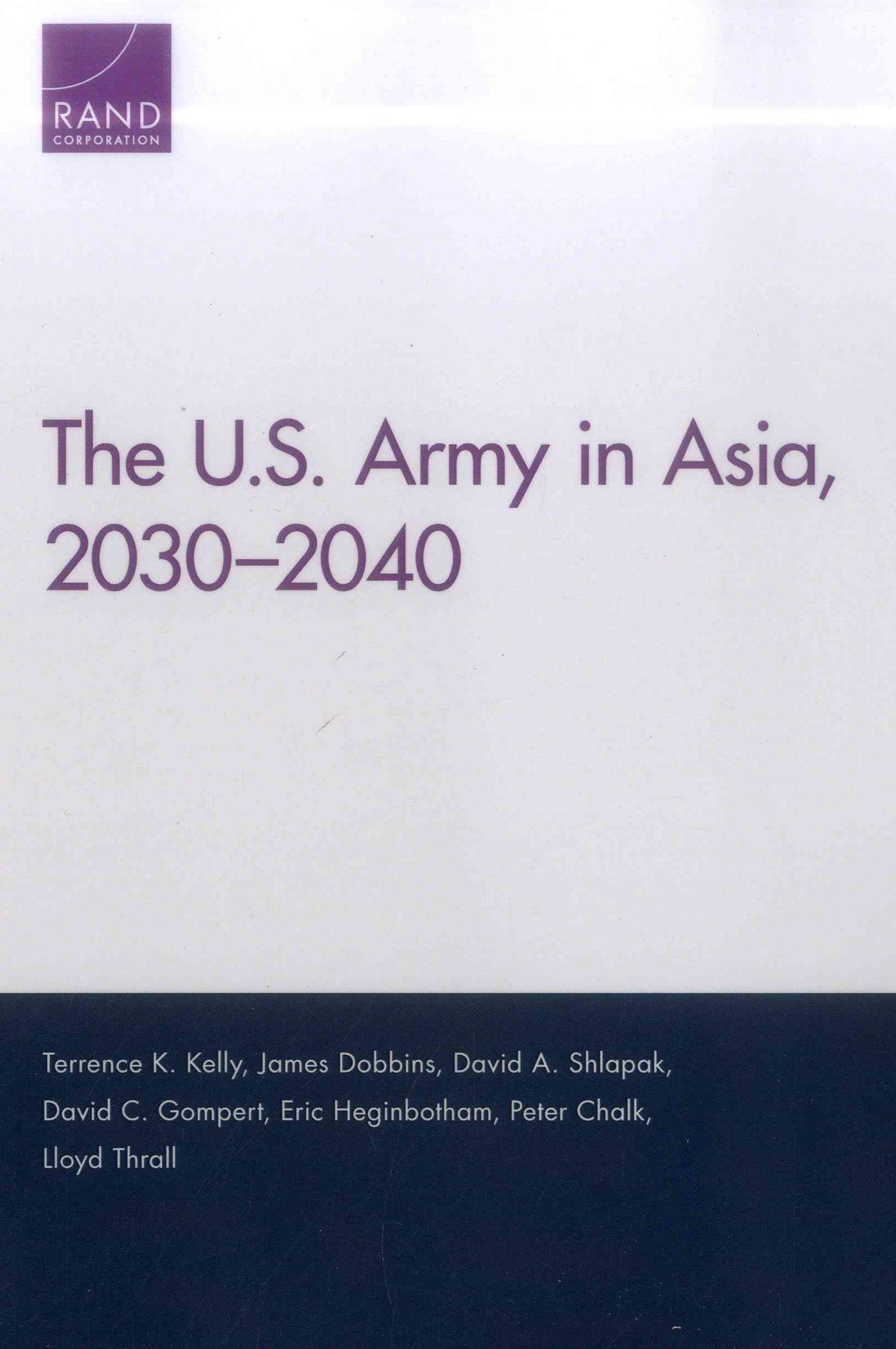 The U. S. Army in Asia, 2030-2040